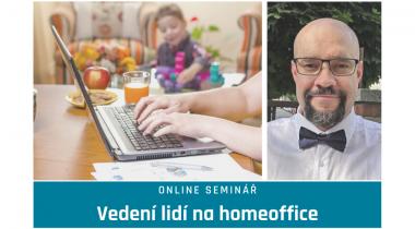 """Online seminář """"Vedení lidí na homeoffice"""" s firemním sociologem Vojtěchem Bednářem 3. 2. 2021"""